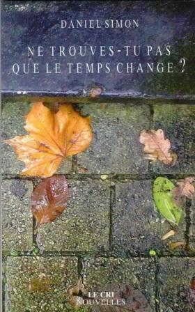 Ne trouves-tu pas que le temps change? Radio... rectoweb